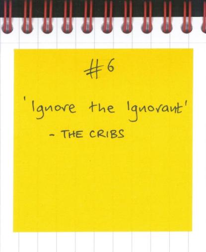 #6 - Ignore the Ignorant